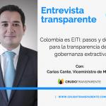 Colombia es EITI: pasos y desafíos para la transparencia de la gobernanza extractiva